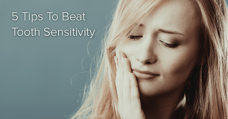 5 Tips to Beat Tooth Sensitivity-blog