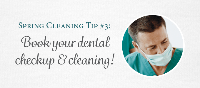 Tip 3: Make sure to book your next cleaning and check-up.